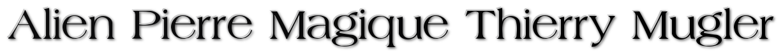 Alien Pierre Magique Thierry Mugler парфюм Купить парфюм Alien Pierre Magique Thierry Mugler парфюм Alien Pierre Magique Thierry Mugler