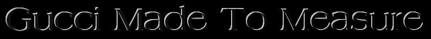 Парфюм Gucci Made To Measure-Известный итальянский бренд Gucci предложил мужчинам новый роскошный аромат Gucci Made To Measure. Парфюмерная новинка поступила в продажу в 2013 году став неповторимым аксессуаром мужественности и шарма. Аромат от Гуччи обладает свойственной бренду элегантностью и особым звучанием, подчеркивающим лучшие черты современного мужчины