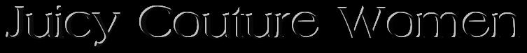 Juicy Couture парфюм Купить парфюм Juicy Couture парфюм