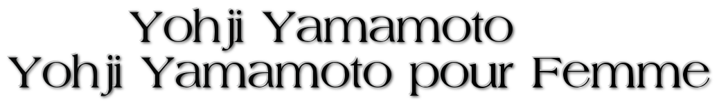 Yohji Yamamoto   парфюм Купить парфюм Yohji Yamamoto  парфюм Yohji Yamamoto